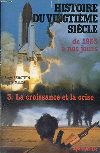 HISTOIRE DE LA FRANCE AU XXème SIECLE. Tome 3, 1945-1958