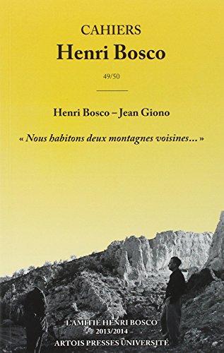 HENRI BOSCO JEAN GIONO NOUS HABITONS DEUX MONTAGNES VOISINES