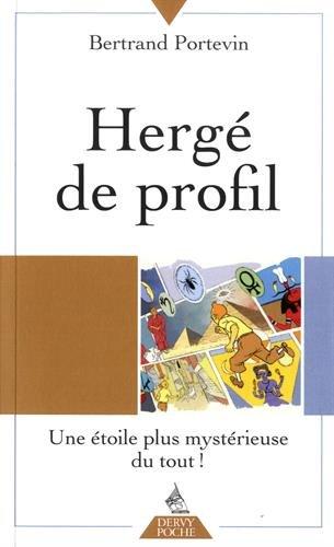 Hergé de Profil - Une étoile plus mystérieuse du tout !