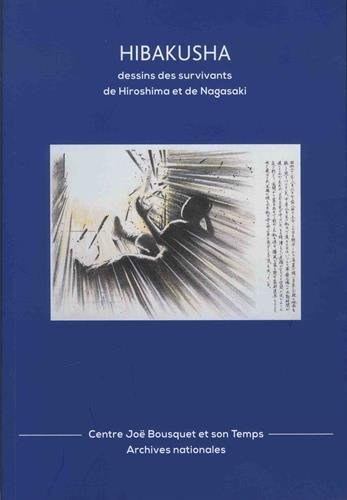 Hibakusha: Dessins des survivants d'Hiroshima et de Nagasaki