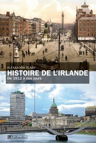 Histoire de l'Irlande. De 1912 à nos jours