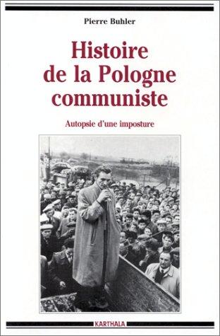Histoire de la Pologne communiste : Autopsie d'une imposture