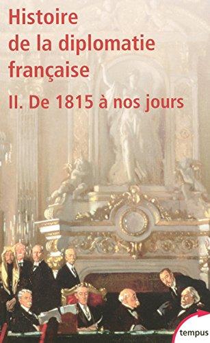 Histoire de la diplomatie française (2)