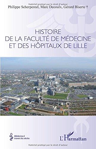Histoire de la faculté de médecine et des hôpitaux de Lille