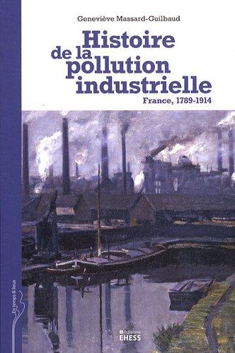 Histoire de la pollution industrielle : France, 1789-1914
