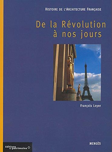 Histoire de l'architecture française - De la Révolution à nos jours