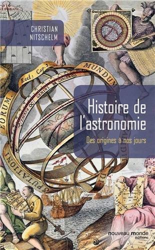 Histoire de l'astronomie: Des origines à nos jours