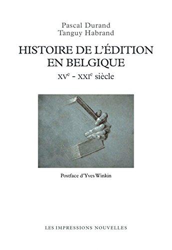 Histoire de l'édition en Belgique : XVe - XXIe siècles