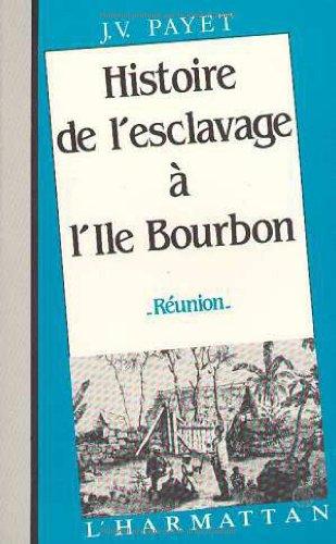 Histoire de l'esclavage à l'île Bourbon