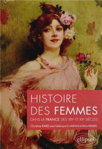 Histoire des Femmes dans la France des XIXème et XXéme Siècles