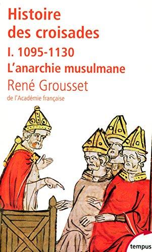 Histoire des croisades (1)