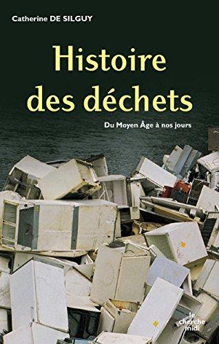 Histoire des hommes et de leurs ordures (NE)
