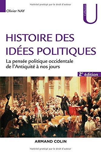 Histoire des idées politiques - 2e éd. - La pensée politique occidentale de l'Antiquité à nos jours: La pensée politique…