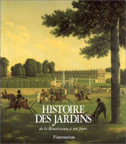 Histoire des jardins de la renaissance à nos jours