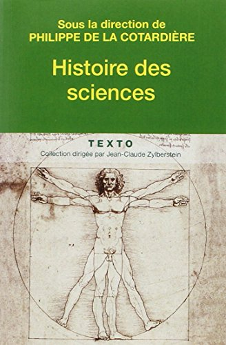 HISTOIRE DES SCIENCES DE LA PREHISTOIRE A NOS JOURS