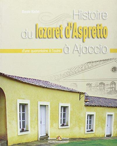 Histoire du Lazaret d'Ajaccio