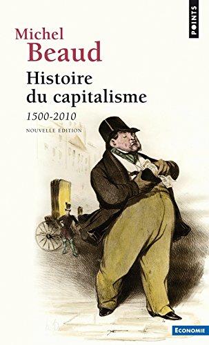 Histoire du capitalisme. 1500-2010