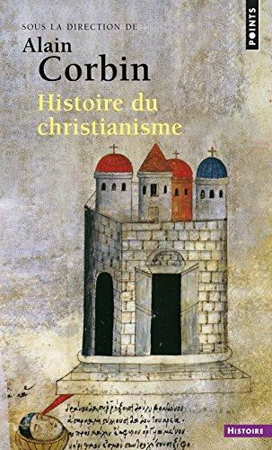 Histoire du christianisme. Pour mieux comprendre n