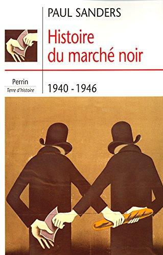 Histoire du marché noir : 1940-1944