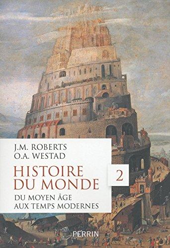 Histoire du monde, tome 2 (2)