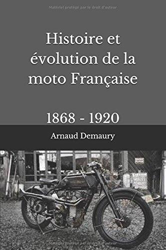 Histoire et évolution de la moto Française: 1868 - 1920