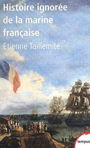Histoire ignorée de la marine française