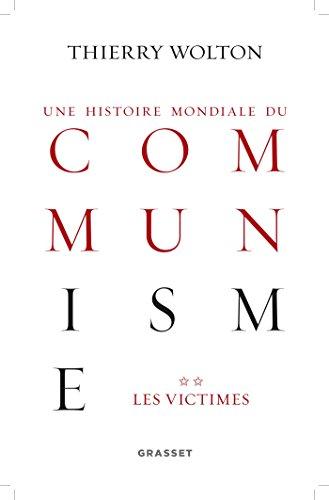 Histoire mondiale du communisme, tome 2: Les victimes
