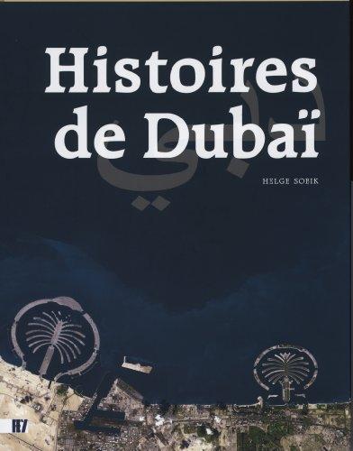 Histoires de Dubai