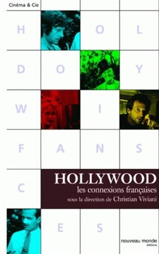 Hollywood : Les connexions françaises