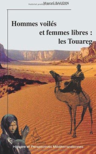 Hommes voilés et femmes libres: les Touareg