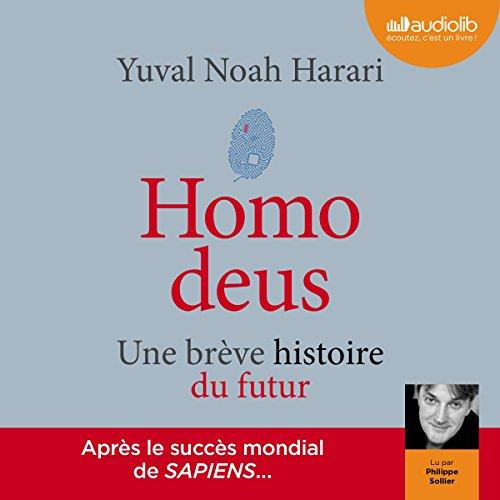 Homo deus: Une brève histoire du futur