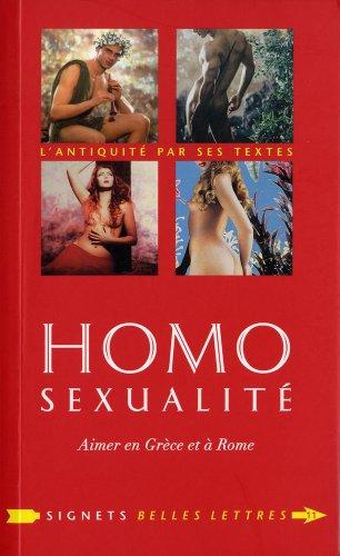 Homosexualité: Aimer en Grèce et à Rome