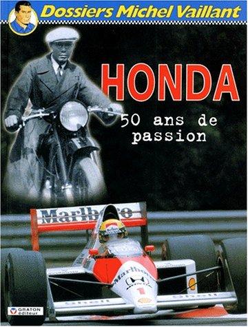Honda, 50 ans de passion