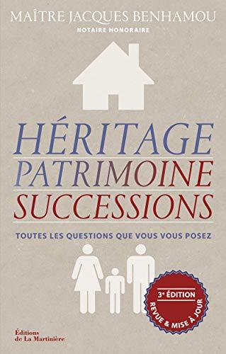 Héritage, patrimoine, successions