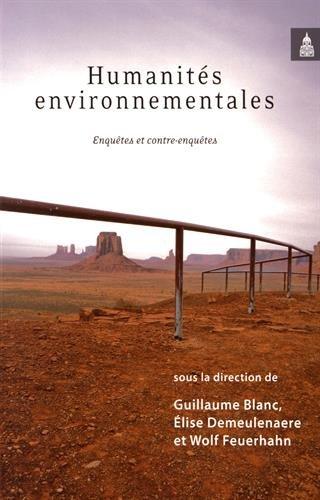 Humanités environnementales: Enquêtes et contre-enquêtes