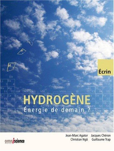 Hydrogène : Énergie de demain ?