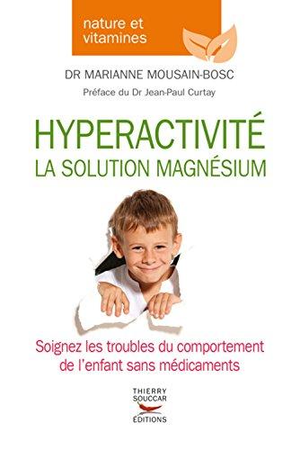 Hyperactivité - La solution magnésium