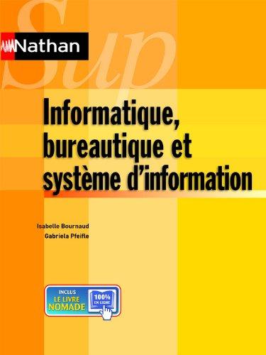 Informatique, bureautique et système d'information