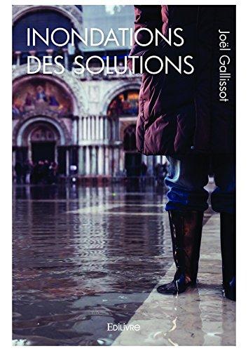 Inondations – des solutions (Classique)