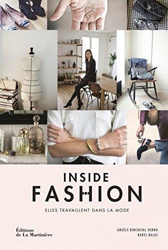 Inside Fashion. Elles travaillent dans la mode