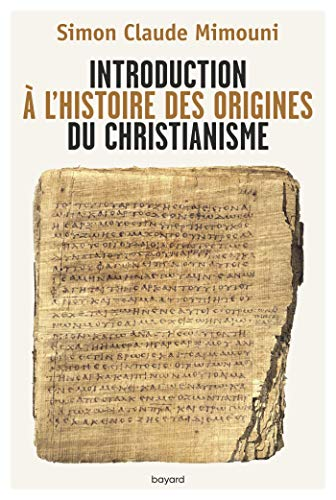 Introduction à l'histoire des origines du christianisme