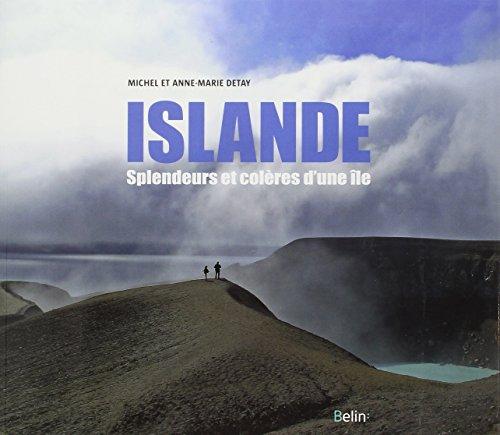 Islande - Splendeurs et colères d'une île