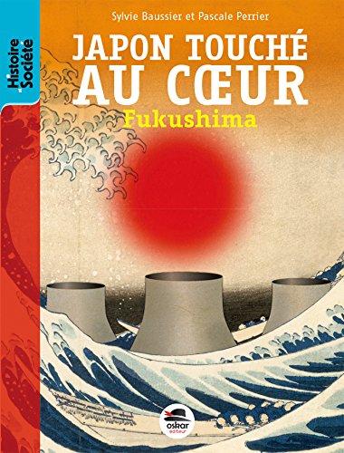 Japon touché au coeur - Fukushima