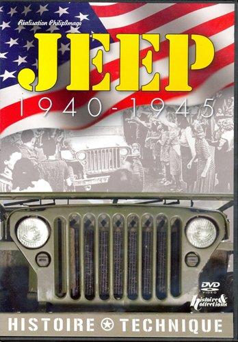 Jeep 1940-1945 : histoire et technique