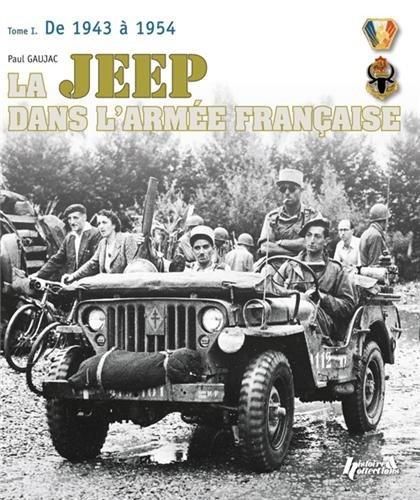 Jeep dans l'armée française (tome 1)