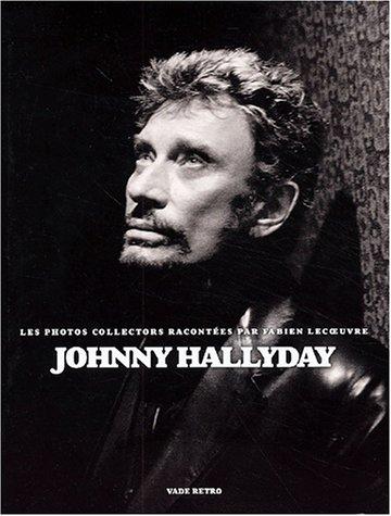 Johnny Hallyday, les photos collectors