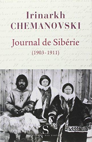 Journal de Sibérie : Regard d'un missionnaire sur les peuples de Sibérie au début du XXe siècle