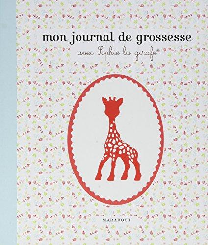 Journal de grossesse sophie la girafe