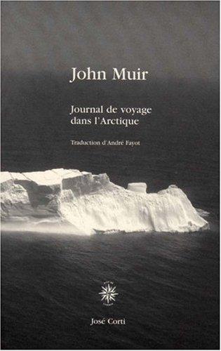 Journal de voyage dans l'Arctique