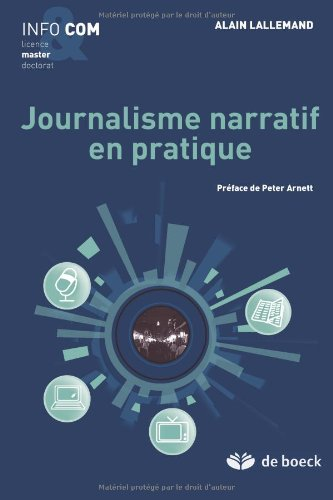 Journalisme narratif en pratique